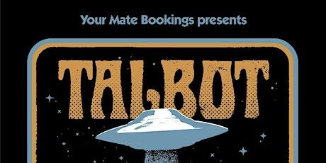 Talbot (EST) Brunswick tickets