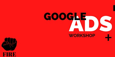 Google Ads Workshop - The only Practical, hands on course | Remote event tickets