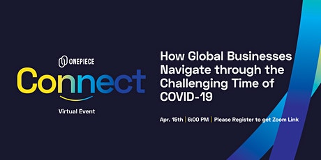 OPC [Virtual Event]: How Global Businesses Navigate Through  COVID-19 tickets