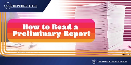How to Read a Preliminary Title Report tickets