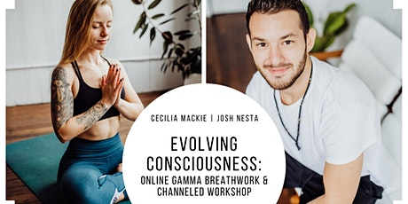 Evolving Consciousness: Online Gamma Breathwork & Channeled Workshop tickets