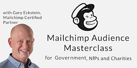 Mailchimp Masterclass - Audiences - FREE Class for NfPs & Government tickets