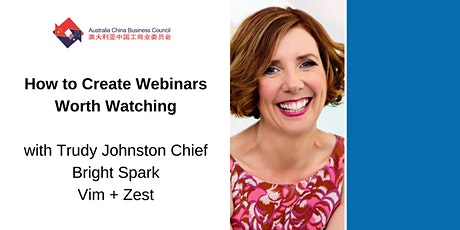 How to Create Webinars Worth Watching tickets