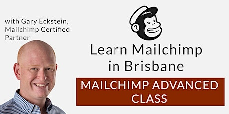 Learn Mailchimp in Brisbane (Advanced) tickets