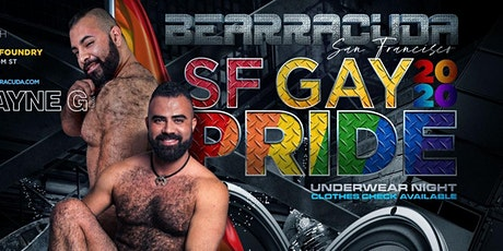 Bearracuda SF • Gay PRIDE 2020 Underwear Party w/Wayne G! tickets