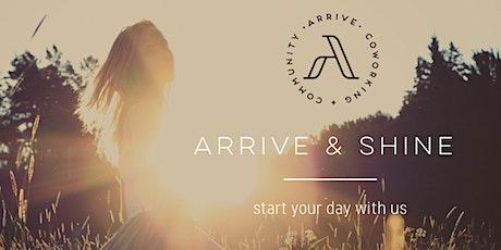 Arrive + Shine tickets