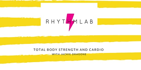 TOTAL BODY STRENGTH AND CARDIO with Jackie Dragone tickets