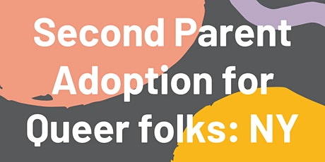 Second Parent Adoption For Queer Folks tickets