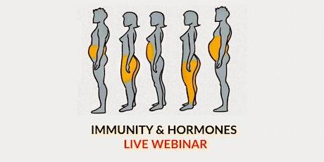 Immunity & Hormonal Imbalance - LIVE WEBINAR tickets