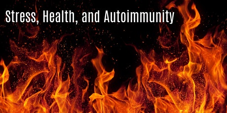 Inflammation, Health and Autoimmunity - LIVE WEBINAR tickets