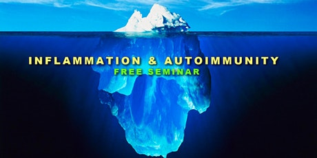 Inflammation & Autoimmune Conditions - LIVE WEBINAR tickets