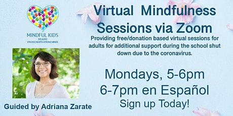 Mindful Kids Miami - Virtual Mindfulness Sessions with Adriana tickets