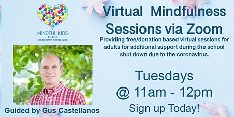 Mindful Kids Miami - Virtual Mindfulness Sessions with Gus tickets