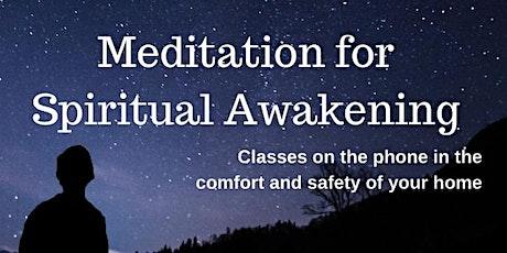 Free teleclass: Meditation for Spiritual Awakening tickets