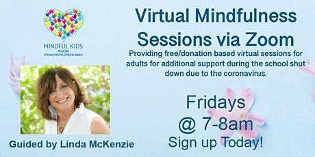 Mindful Kids Miami - Virtual Mindfulness Sessions with Linda tickets