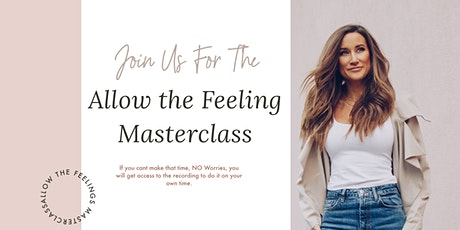Allow The Feeling Masterclass tickets