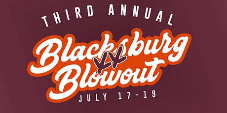 3rd Annual Blacksburg Blowout - Benefiting St. Jude tickets