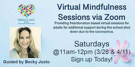 Mindful Kids Miami - Virtual Mindfulness Sessions with Becky tickets