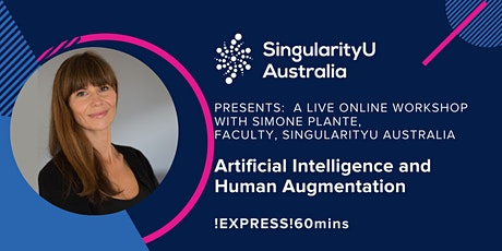 Artificial Intelligence and Human Augmentation   !EXPRESS!60min tickets