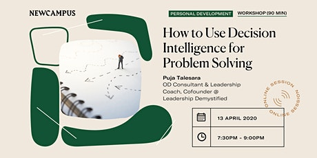 Online masterclass: How To Use Decision Intelligence For Problem Solving tickets