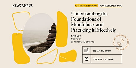 Understanding the Foundations of Mindfulness and Practicing It Effectively tickets