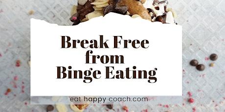 Break Free From Binge Eating tickets