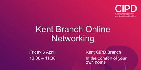 Kent CIPD Online Networking tickets