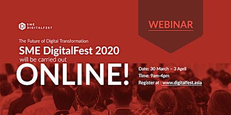 SME DigitalFest 2020 - The Future of Digital Trans tickets
