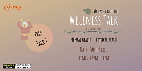 Wellness Talk - Mental and Physical Health (Online Session Available) tickets