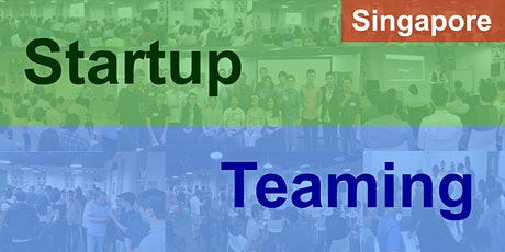 Startup Teaming - Singapore (Online) tickets