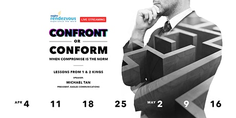 LIVE STREAMING: CONFRONT OR CONFORM – When Compromise Is The Norm tickets