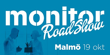 Monitor Roadshow Södra Sverige – Malmö 19/10 2020 biljetter