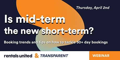 Is mid-term the new short-term? Booking trends & tips for 30+ days bookings tickets