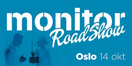 Monitor Roadshow Norge – Oslo 14/10 tickets