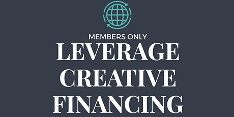 Leverage Creative Financing tickets