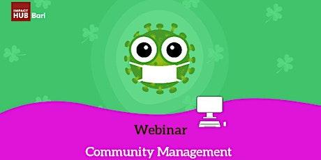 Community management:come mantenere attive le nostre community nate offline biglietti