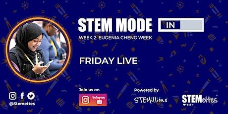 STEM MODE IN - Week 2: Friday Live (Instagram) tickets