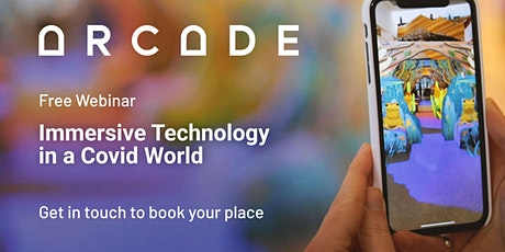 Immersive technology in a Covid world tickets
