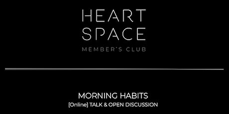 [Online Talk] MORNING HABITS and how to show up every day as your best self tickets
