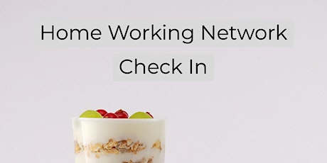 Home Working Network Check In tickets