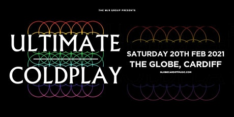 Ultimate Coldplay (The Globe, Cardiff) tickets