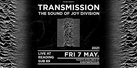 Transmission - The Sound of Joy Division (Sub89, Reading) tickets