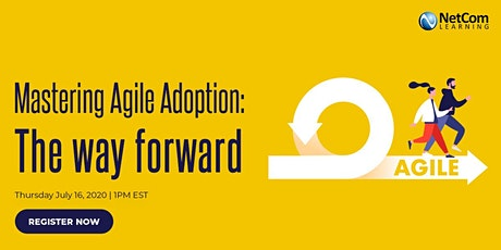 Webinar - Mastering Agile Adoption The way forward tickets