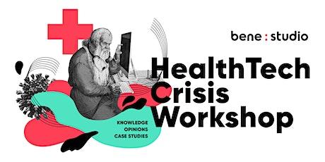 HealthTech Crisis Workshop tickets