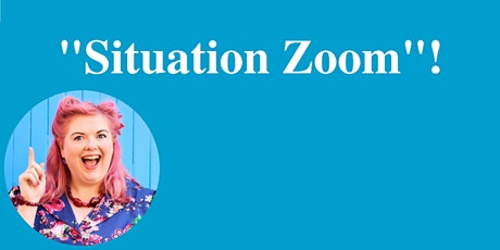 """""""Situation Zoom""""! FREE Business Clinics tickets"""