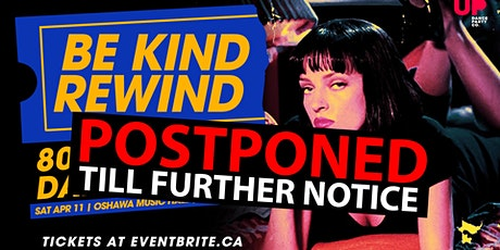 POSTPONED: Be Kind Rewind: 80s & 90s Video Dance Party tickets