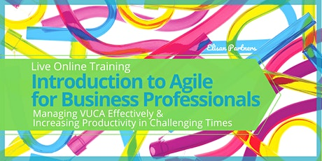 Introduction to Agile for Business Professionals: Managing VUCA Effectively tickets