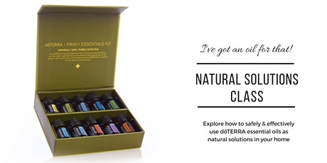 Natural Solutions with doTERRA Essential Oils Evening Class tickets