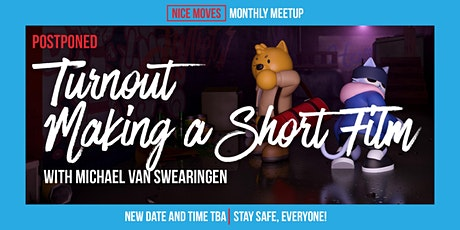 Postponed: TURNOUT - Making a Short Film with Michael Van Swearingen tickets