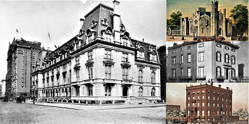 The Lost + Forgotten Gilded Age Mansions of Fifth Avenue: Webinar